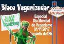 O Bloco Veganizador sairá no dia mundial do Veganismo
